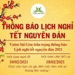 Vườn Sài Gòn thông báo lịch nghỉ tết nguyên đán 2021